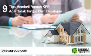 Tips Membeli Rumah KPR Agar Tidak Tertipu